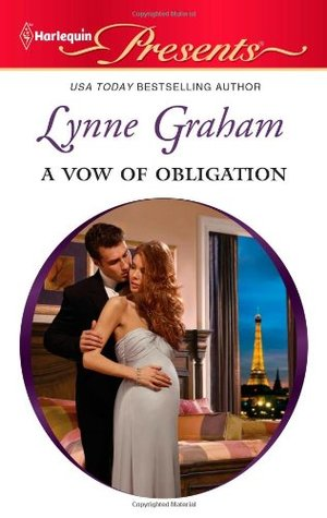 A Vow of Obligation (Marriage by Command #3) by Lynne Graham