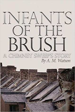Infants of the Brush by A.M. Watson