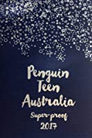 Penguin Teen Australia Super-proof 2017