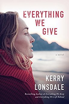 Everything We Give by Kerry Lonsdale