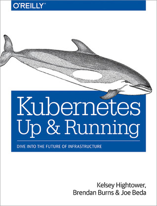 Kubernetes by Kelsey Hightower