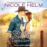 Cowboy SEAL Homecoming (Navy SEAL Cowboys, #1)