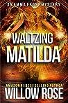 Waltzing Matilda (Emma Frost #11)