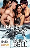 Triple Talons by Ophelia Bell