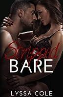 Stripped Bare (Love & Trust, #1)