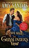 The Gunslinger's Vow by Amy Sandas
