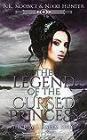 The Legend of the Cursed Princess (The Royal Harem, #3)