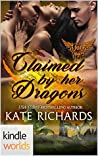 Claimed by Her Dragons (Paranormal Dating Agency Kindle Worlds Novella)