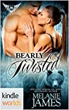 Bearly Twisted (Paranormal Dating Agency Kindle World Novella; Twisted Tail Pack #2)