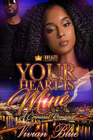Your Heart Is Mine by Vivian Blue