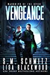 Vengeance (Warships of the Spire Book 1)
