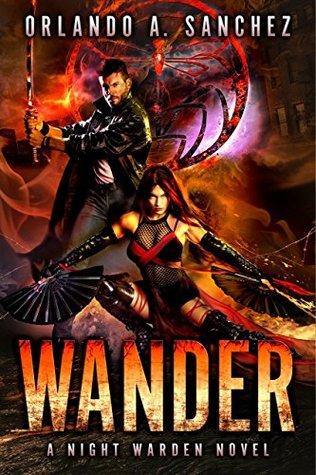 Wander-A Night Warden Novel by Orlando A  Sanchez