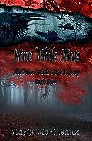 Nine While Nine: Book One (Nine While Nine Legacy 1)
