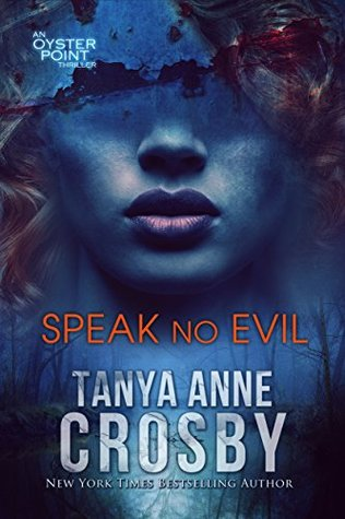 Speak No Evil (Oyster Point Thriller #2)