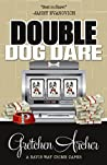 Double Dog Dare (Davis Way Crime Caper, #7)