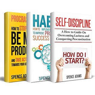 Productivity: 3 Manuscripts: The Ultimate Guide to Be More Productive and Develop Self-Discipline