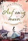 Auf Ewig Mein (Time School, #2)