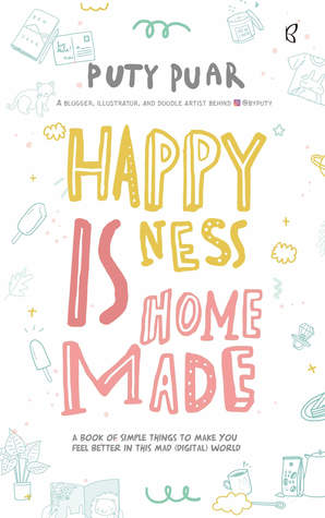 graphic about Happiness is Homemade referred to as Pleasure is Home made via Puty Puar