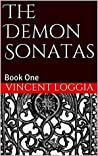 The Demon Sonatas: Book One-The Birth of the Nephilim