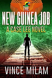 The New Guinea Job (Case Lee #2)