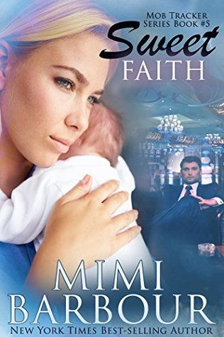 Sweet Faith (Mob Tracker Series Book 5)