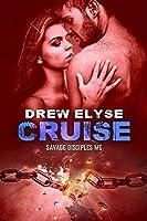 Cruise (Savage Disciples MC Book 6)
