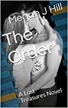 The Order by Megan J. Hill