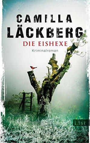 Die Eishexe (Falck Hedström, #10)
