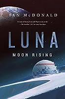 Luna: Moon Rising (Luna #3)
