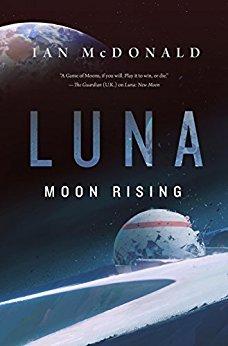 Moon Rising by Ian McDonald