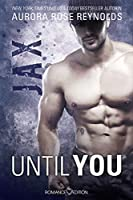 Until You: Jax