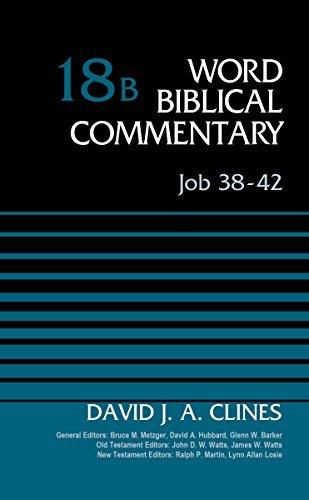 Job 38-42, Volume 18B (Word Biblical Commentary)