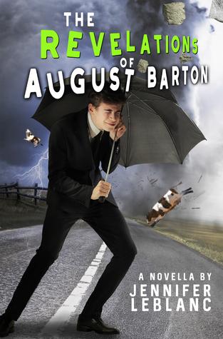 The Revelations of August Barton (August Barton, #2)