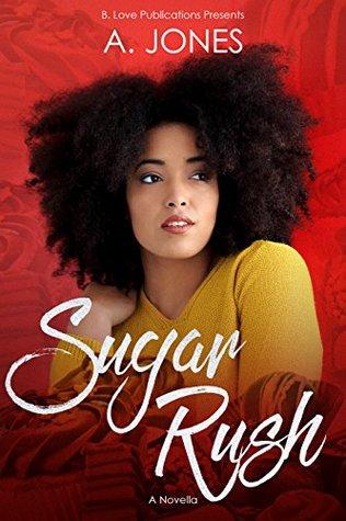 Sugar Rush by A.  Jones