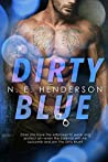Dirty Blue (Dirty Justice Trilogy Book 1)