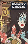 Hungry Ghosts #1 by Anthony Bourdain