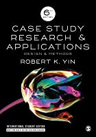 Case Study Research and Applications (International Student Edition): Design and Methods