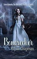 Boneseeker (The Boneseeker Chronicles Book 1)
