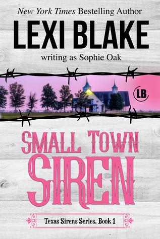 Small Town Siren by Sophie Oak