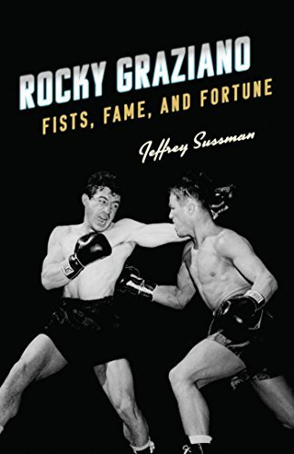 Rocky Graziano Fists, Fame, and Fortune