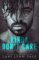 Kinda Don't Care (Simple Man, #1)