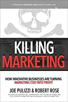 Marketing Profit: How Innovative Businesses Build Audiences and Transform Marketing from Cost to Revenue