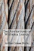 The Adventure of Wisteria Lodge.