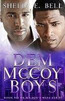 Dem McCoy Boys (My Son's Wife #7)