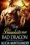 The Blackstone Bad Dragon (Blackstone Mountain, #2)