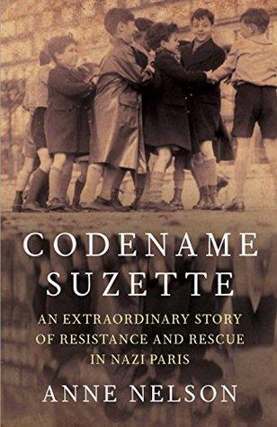 Suzannes Children A Daring Rescue in Nazi Paris