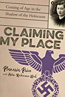 Claiming My Place: Coming of Age in the Shadow of the Holocaust
