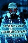 You're Never Ready for a Zombie Apocalypse (Guardians of the Apocalypse Book 1)