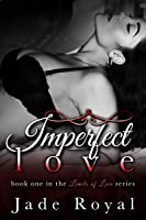 Imperfect Love (Limits of Love #1)
