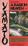A Rage in Heaven (Yamato, #1)